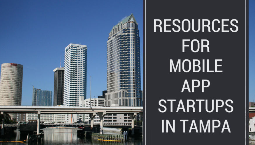Resources for Mobile App Startups in Tampa